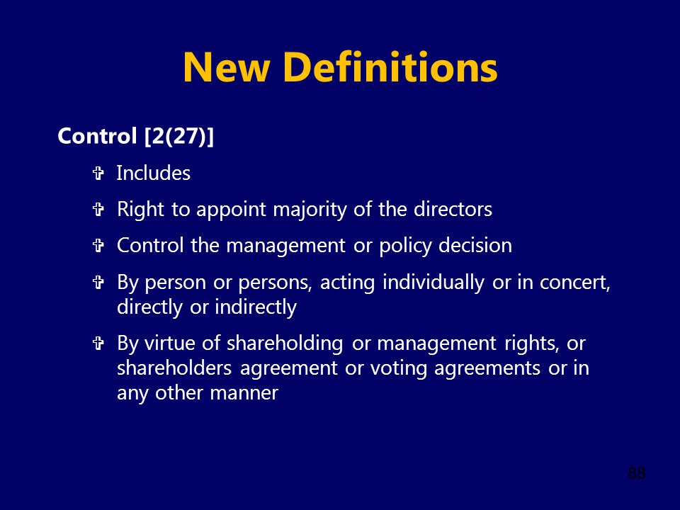 New Definitions Control [2(27)] Includes